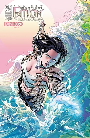 All New Fathom Vol 6 # 7 Fan Expo Canada 2017 Exclusive