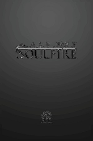 All New Soulfire # 1 Anniversary Tour Edition