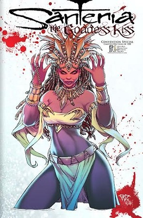 Santeria The Goddess Kiss # 1 Special Convention Foil Exclusive